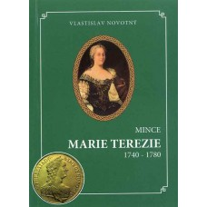 Mince Mária Terézie 1740 - 1780